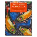 The New Maiolica: Contemporary Approaches to Colour and Technique