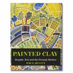 Painted Clay: Graphic Arts and the Ceramic Surface