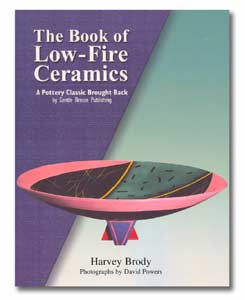 The Book of Low-Fire Ceramics