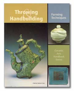 Throwing & Handbuilding: Forming Techniques