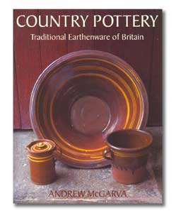 Country Pottery: Traditional Earthenware of Britain