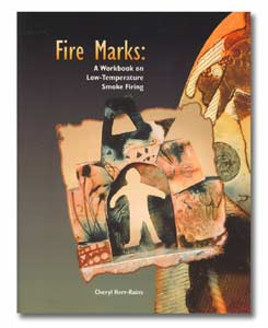 Fire Marks: A Workbook on Low-Temperature Smoke Firing