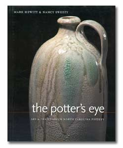 The Potter's Eye: Art & Tradition in North Carolina Pottery