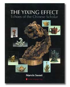 The Yixing Effect: Echoes of the Chinese Scholar