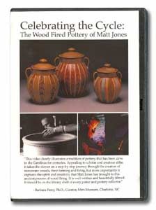 Celebrating the Cycle: The Wood Fired Pottery of Matt Jones (DVD)